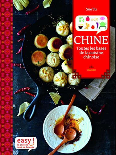 Cuisine Chinoise, les Bases