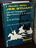 I Rode With Jeb Stuart the Life and Campaigns of Maj (Indiana University Civil War Centennial Series) (0527591009) by McClellan, H. B.
