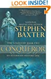 Conqueror: Time's Tapestry Book Two