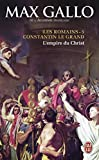 Les Romains, Tome 5 : Constantin le Grand : L'empire du Christ