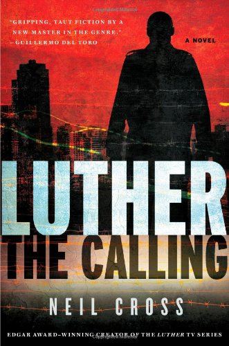 Luther: The Calling (Luther, #1)