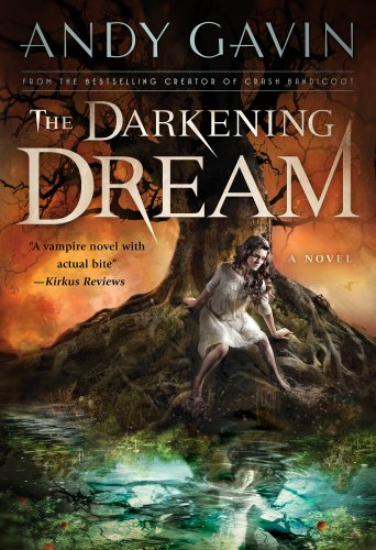 Kindle Nation Daily Bargain Book Alert: Andy Gavin's The Darkening Dream- 4.8 Stars on 25 Out of 26 Rave Reviews - Just $2.99 on Kindle!