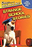 Strange School Stories (Ripley's Believe It or Not) (0439687748) by Mary Packard