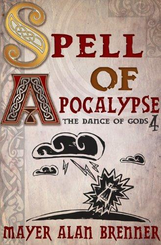 Spell of Apocalypse (Dance of Gods Series Book 4) PDF