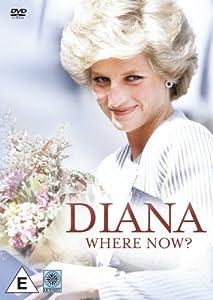 Diana: Where Now? [DVD]