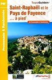 echange, troc FFRP - Saint-Raphaël et le Pays de Fayence à pied : 25 Promenades et randonnées