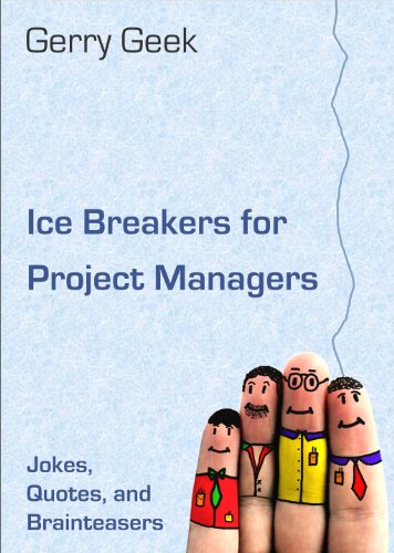 ice-breakers-for-project-managers-jokes-quotes-and-brainteasers-english-edition