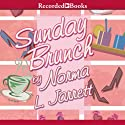 Sundy Brunch (       UNABRIDGED) by Norma Jarrett Narrated by Sharon Washington