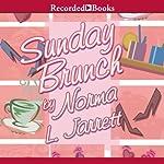 Sundy Brunch | Norma Jarrett