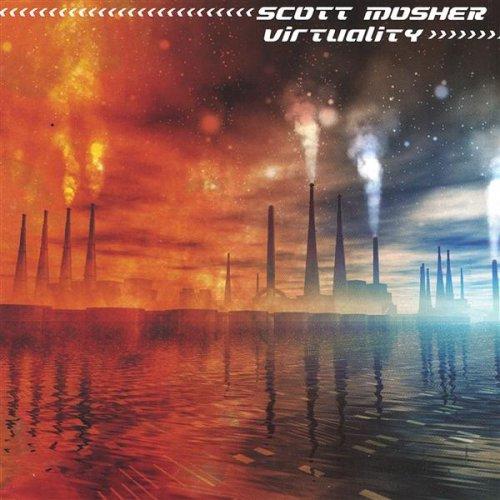 Scott Mosher - Virtuality - Zortam Music