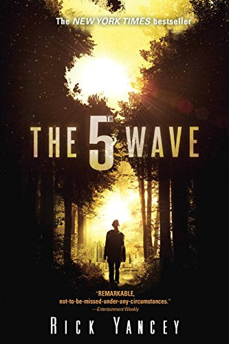 The 5th Wave: The First Book of the 5th Wave Series (Seventh World Trilogy compare prices)