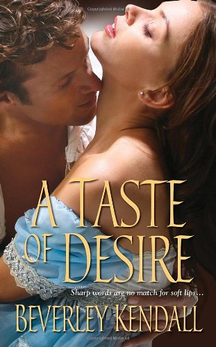 A Taste of Desire (Zebra Historical Romance)