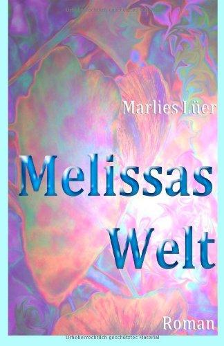 Buchseite und Rezensionen zu 'Melissas Welt' von Marlies Lüer