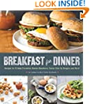 Breakfast for Dinner: Recipes for Fri...