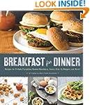Breakfast for Dinner: Recipes for Fri...