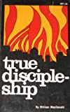 True Discipleship (0937396508) by MacDonald, William