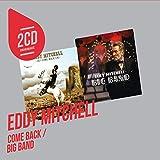 2 CD Originaux : Come Back / Big Band