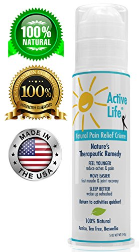 Active Life Natural Pain Relief Cream 5 oz. Move Easier/Sleep Better. Nature's Remedy for Arthritis, Neuropathy & Fibromyalgia. Reduce Neck, Shoulder, Hip, Knee, Back Aches & Skin Irritations.