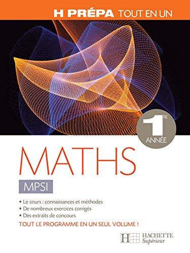 Mathématiques 1re année MPSI Tout en un (H Prépa Mathématiques)