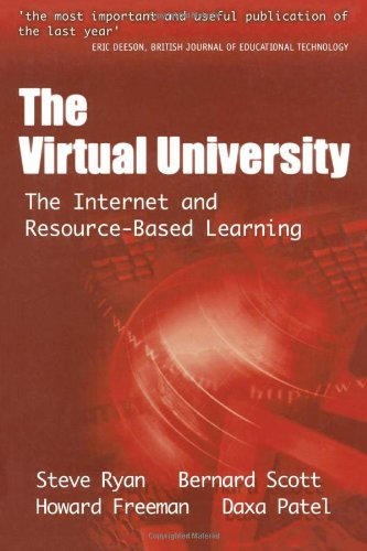 The Virtual University: The Internet And Resource-Based Learning (Open And Flexible Learning Series)