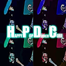 Happy Pop Dancecore