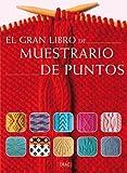 img - for El gran libro de muestrario de puntos / The Great Book of Needlepoint Samples (Spanish Edition) book / textbook / text book