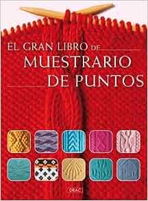 El gran libro de muestrario de puntos / The Great Book of Needlepoint
