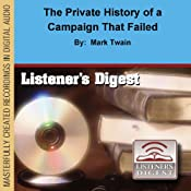 The Private History of a Campaign That Failed | [Mark Twain]