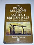img - for The Pagan Religions of the Ancient British Isles: Their Nature and Legacy book / textbook / text book