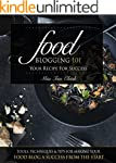 Food Blogging 101 - Your Recipe for S...