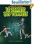 David et Jacko: Le Zombie Des Tunnels...