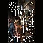 Nice Dragons Finish Last: Heartstrikers, Book 1 (       UNABRIDGED) by Rachel Aaron Narrated by Vikas Adam
