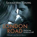 London Road: Geheime Leidenschaft   Samantha Young