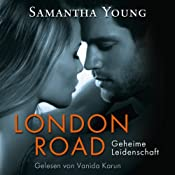 London Road: Geheime Leidenschaft | Samantha Young