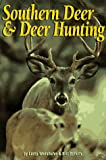 img - for Southern Deer & Deer Hunting book / textbook / text book