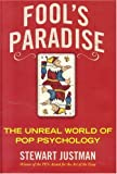 img - for Fool's Paradise: The Unreal World of Pop Psychology book / textbook / text book