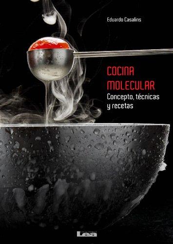 Cocina molecular ebook eduardo casalins for Cocina molecular definicion