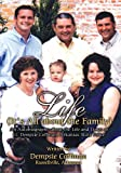img - for Life (It's All about the Family) : An Autobiography about the Life and Times of Lt. Dempsie Coffman, Arkansas State Police book / textbook / text book