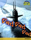 Dive! Dive! Dive!: Buoyancy (Raintree Fusion)