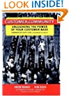 Customer.Community: Unleashing the Power of Your Customer Base