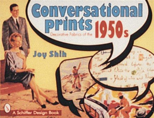 Conversational Prints: Decorative Fabrics of the 1950s (Schiffer Design Book)