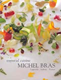 Essential Cuisine (1931605076) by Michel Bras