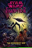 The Doomsday Ship (Star Wars: Galaxy of Fear, Book 10)
