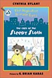 The High-Rise Private Eyes #5: The Case of the Sleepy Sloth (0060090987) by Rylant, Cynthia