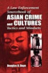 A Law Enforcement Sourcebook of Asian...