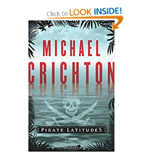 Pirate Latitudes  A Novel