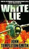 John Templeton Smith White Lie