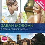 Once a Ferrara Wife... | Sarah Morgan