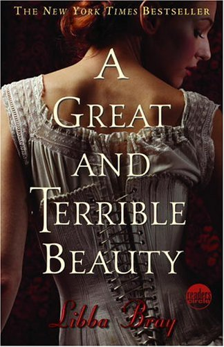 A Great and Terrible Beauty',  by Libba Bray