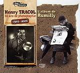echange, troc Henry Tracol, André Feppon - 60 Ans de photographie 1946-2006 : L'album de Rumilly, capitale de l'Albanais